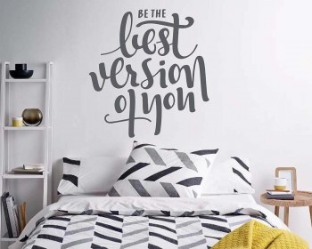 Be the best version of you wall decal